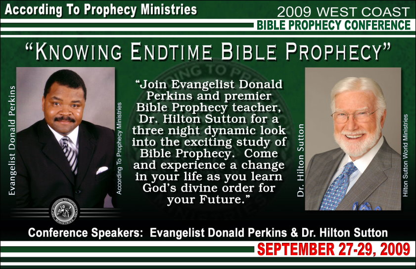 2009 According To Prophecy Ministries West Coast Bible Prophecy Conference