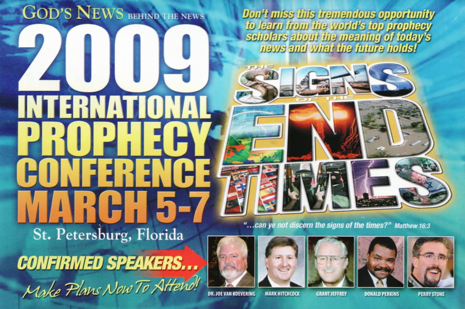 God's News Behind the News 2009 International Prophecy Conference