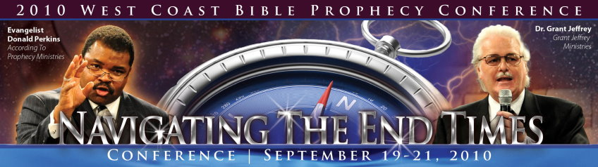 2010 West Coast Bible Prophecy Conference