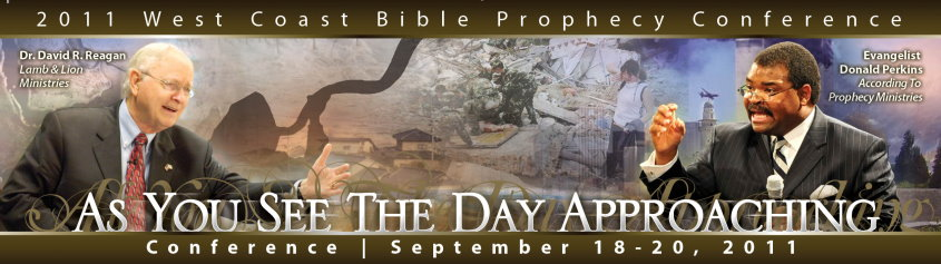 2011 West Coast Bible Prophecy Conference