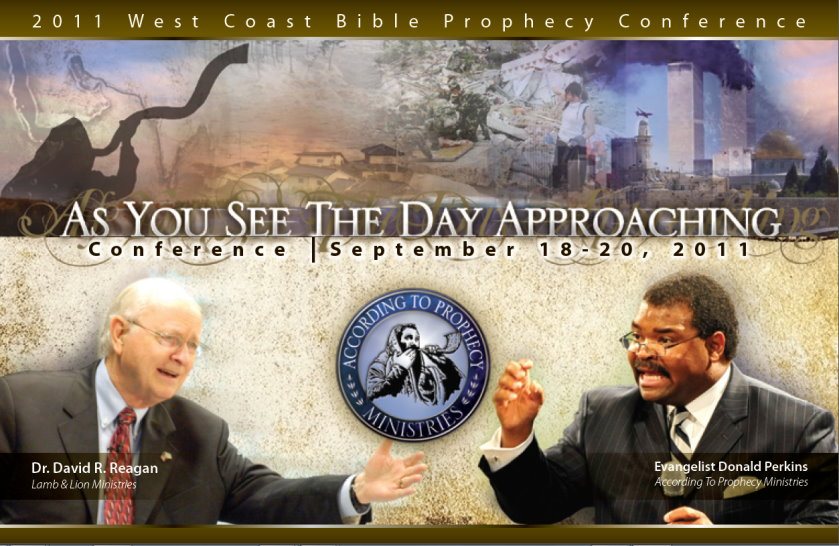 2011 According To Prophecy Ministries West Coast Bible Prophecy Conference