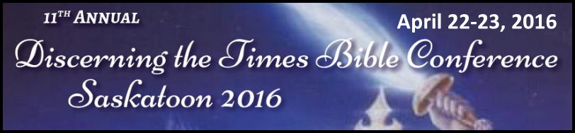 2016 Saskatoon Bible Prophecy Conference