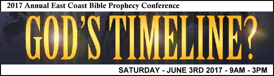 2017 East Coast Bible Prophecy Conference