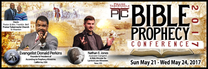 2017 Praise Tabernacle Church Bible Prophecy Conference