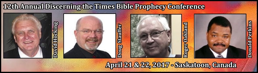 2017 2017 Saskatoon Bible Prophecy Conference