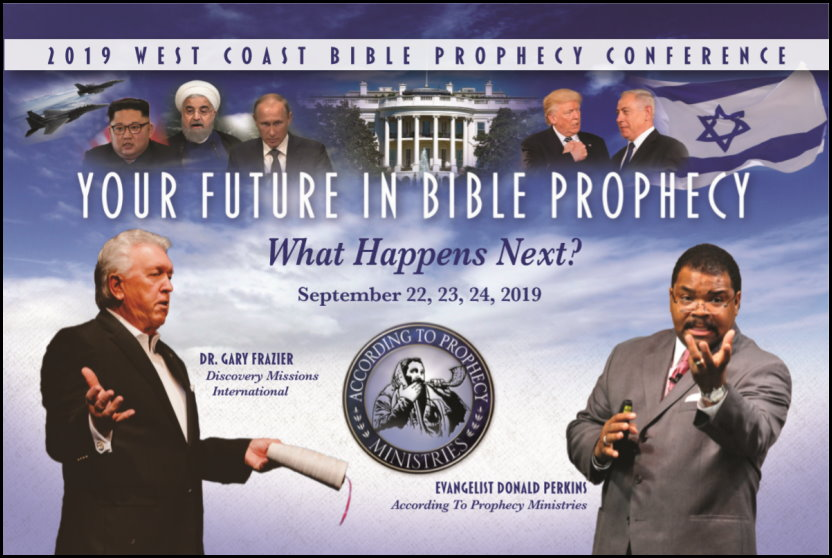 2019 West Coast Bible Prophecy Conference