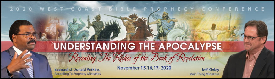 2020 West Coast Bible Prophecy Conference