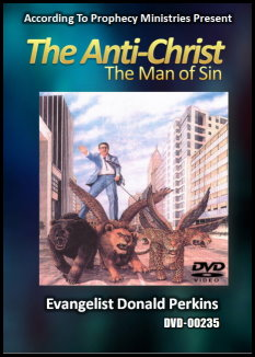 The Anti-Christ, The Man of Sin