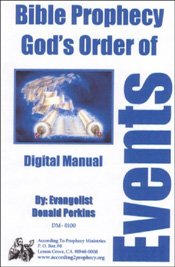 Bible Prophecy Gods, Order of Events Digital Manual
