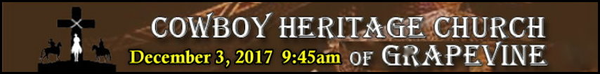 Cowboy Heritage Church Bible Prophecy Meeting