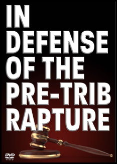 In Defense of the Pre-Trib Rapture