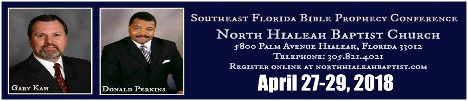 North-Hialeah-Baptist-Church Bible Prophecy Conference