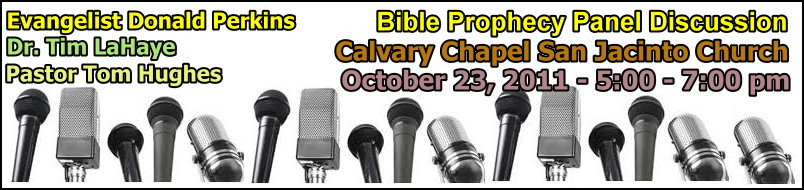 San Jacinto Bible Prophecy Panel Discussion