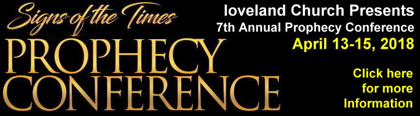 LoveLand Church Bible Prophecy Conference