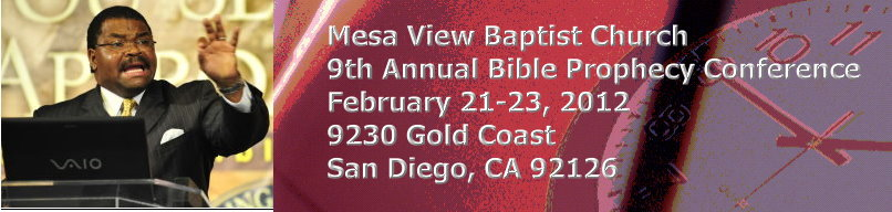 Mesa View Baptist Church Bible Prophecy Conference