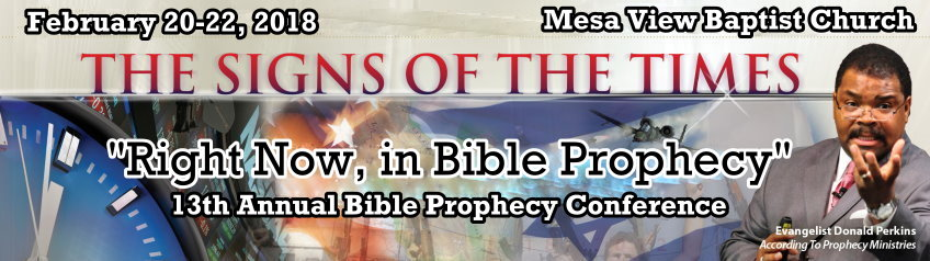 2018 13th Annual Mesa View Baptist Church Bible Prophecy Conference