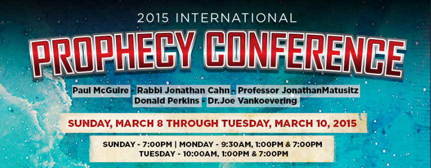 2015 International Prophecy Conference God's News Behind the News