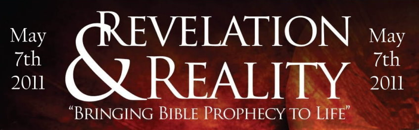 Revelation &amp Reality Bible Prophecy Conference