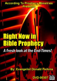 Right Now in Bible Prophecy - A Fresh look at the End-Times!