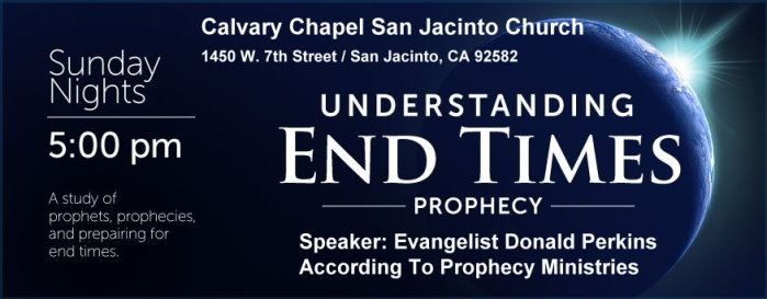 San Jacinto Bible Prophecy Evening