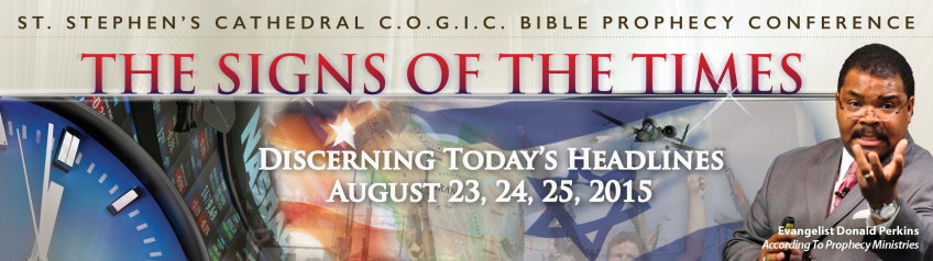 St. Stephens C.O.G.I.C. Bible Prophecy Conference