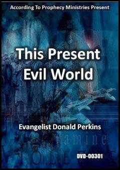 This Present Evil World