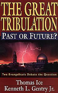 THE GREAT TRIBULATION PAST OR FUTURE?