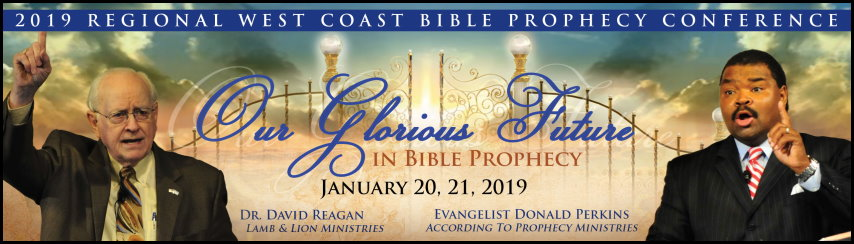 2019 Regional West Coast Bible Prophecy Conference