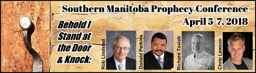 2018 Southern Manitoba Bible Prophecy Conference