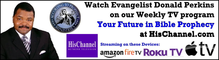 Your Future in Bible Prophecy on HisChannel